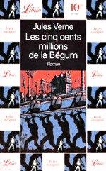 Verne - les cinq cents millions de la Bégum.