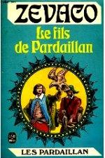 Zevaco - Le fils de Pardaillan.