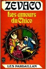 Zevaco - Les amours de chico.